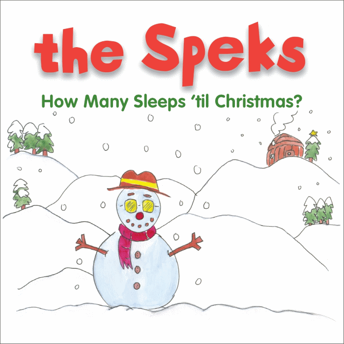 The Speks - How Many Sleeps 'til Christmas?
